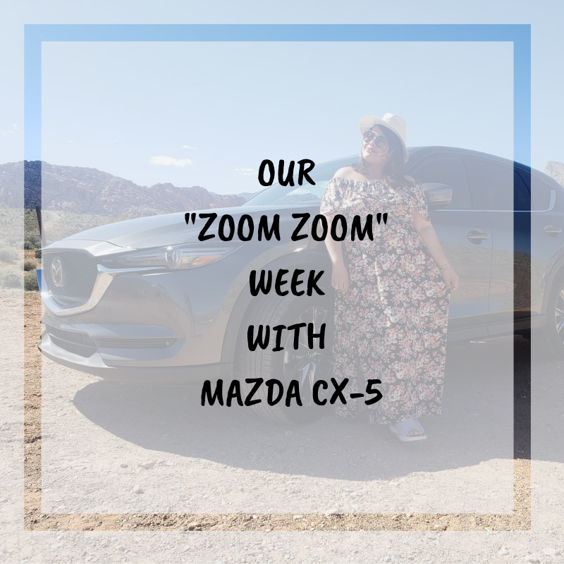 """OUR """"ZOOM ZOOM"""" WEEK WITH MAZDA CX-5 • AW My Posh"""